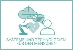 Systeme und Technologien für den Menschen